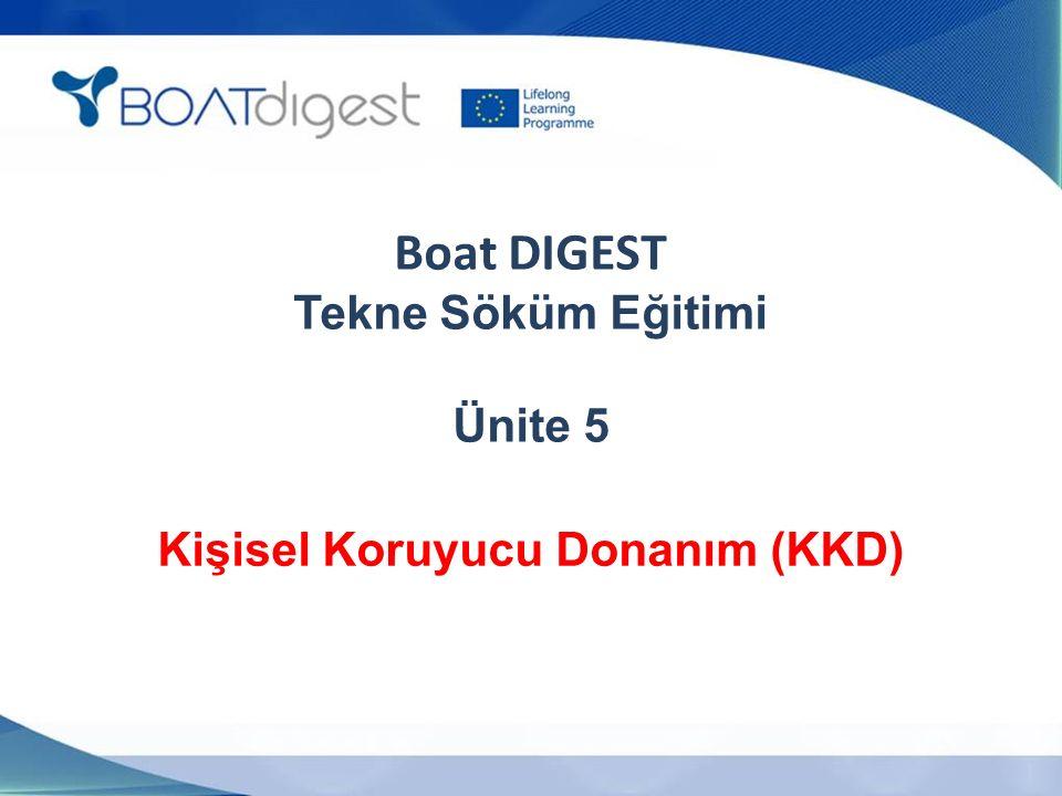 Boat DIGEST Tekne Söküm Eğitimi Ünite 5 Kişisel Koruyucu Donanım (KKD)