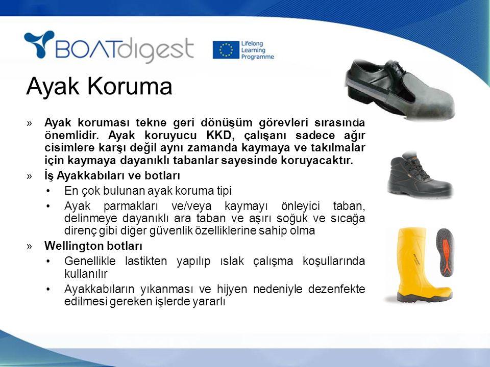 Ayak Koruma »Ayak koruması tekne geri dönüşüm görevleri sırasında önemlidir. Ayak koruyucu KKD, çalışanı sadece ağır cisimlere karşı değil aynı zamand