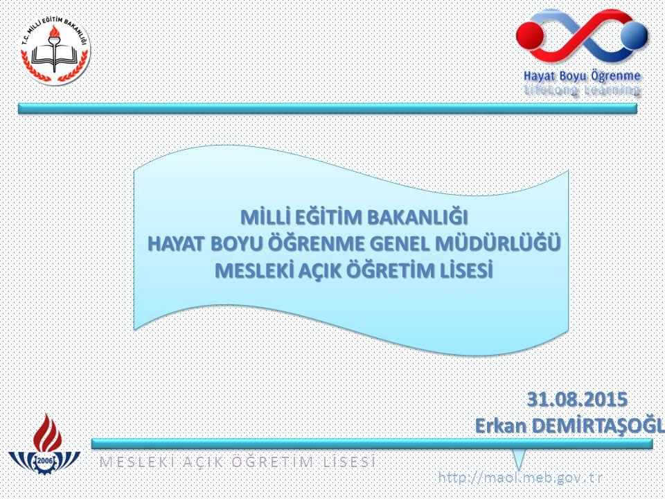 MESLEKİ AÇIK ÖĞRETİM LİSESİ http://maol.meb.gov.tr c.