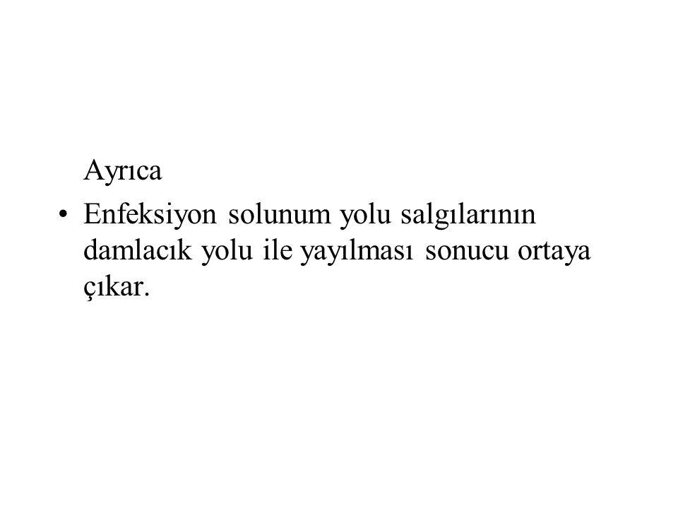 Yenidoğan HE'leri Fizyolojik immun yetersizlik Geniş spektrumlu ab.