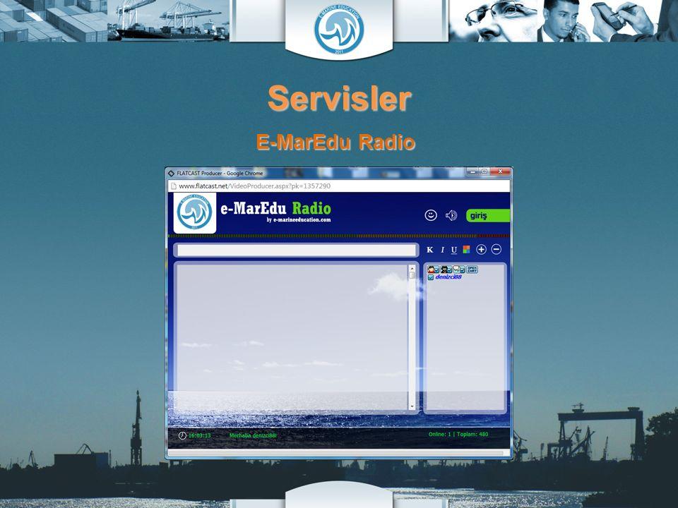 Servisler E-MarEdu Radio