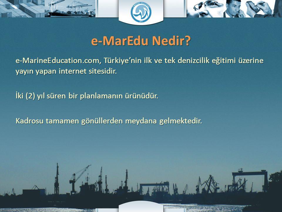 e-MarineEducation.com, Türkiye'nin ilk ve tek denizcilik eğitimi üzerine yayın yapan internet sitesidir. İki (2) yıl süren bir planlamanın ürünüdür. K