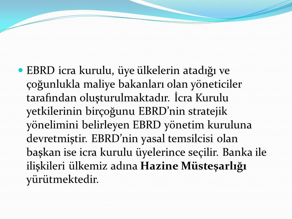 EBRD icra kurulu, üye ülkelerin atadığı ve çoğunlukla maliye bakanları olan yöneticiler tarafından oluşturulmaktadır. İcra Kurulu yetkilerinin birçoğu