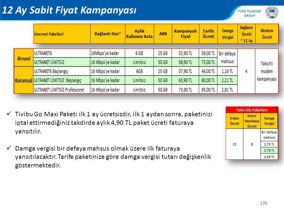 , TÜRK TELEKOM GROUP 170 Tivibu Go Maxi Paketi ilk 1 ay ücretsizdir, ilk 1 aydan sonra, paketinizi iptal ettirmediğiniz takdirde aylık 4,90 TL paket ü