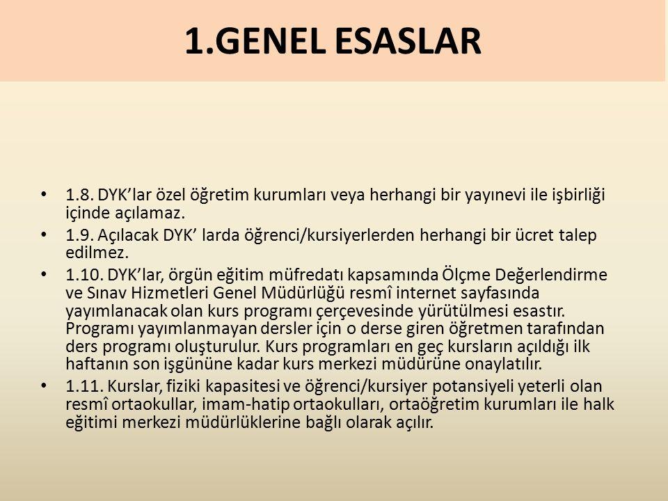 1.GENEL ESASLAR 1.8.