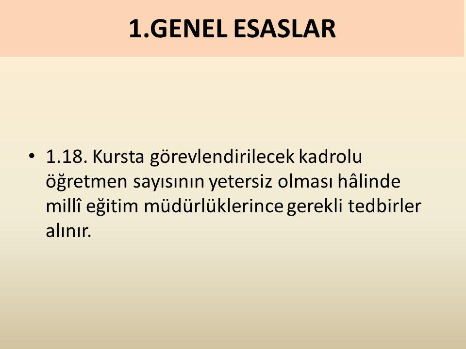 1.GENEL ESASLAR 1.18.