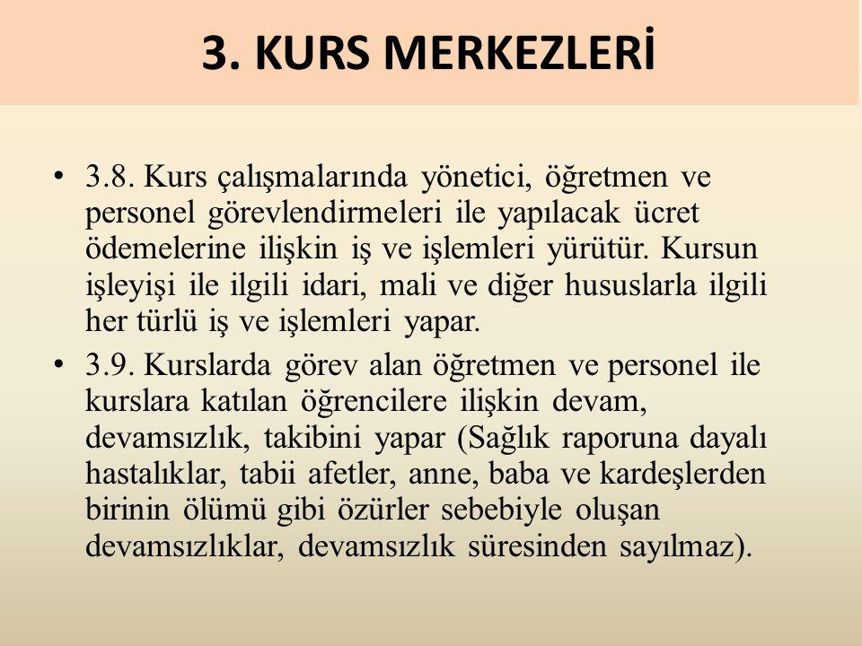 3. KURS MERKEZLERİ 3.8.