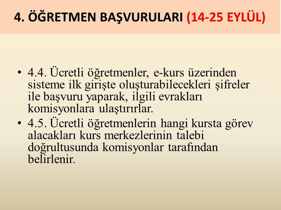 4. ÖĞRETMEN BAŞVURULARI (14-25 EYLÜL) 4.4.