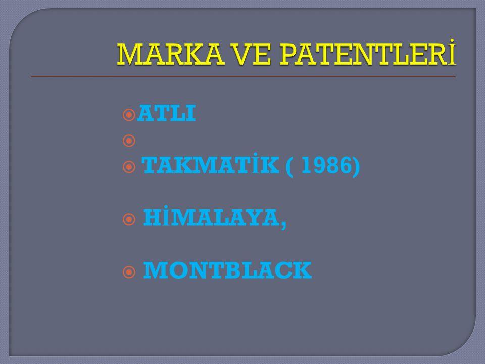  ATLI   TAKMAT İ K ( 1986)  H İ MALAYA,  MONTBLACK