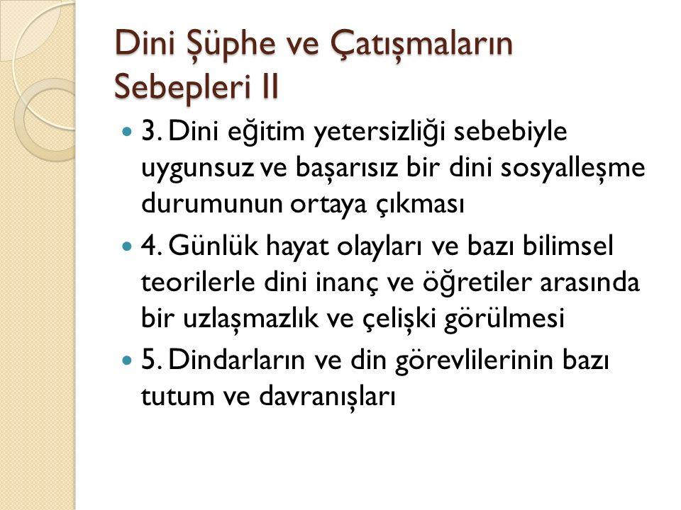 Dini Şüphe ve Çatışmaların Sebepleri II 3.