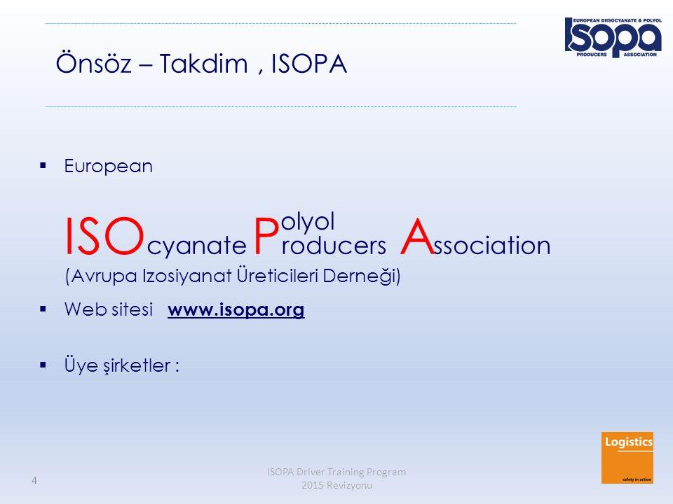 ISOPA Driver Training Program 2015 Revizyonu 4 Önsöz – Takdim, ISOPA  European ISO cyanate P roducers A ssociation (Avrupa Izosiyanat Üreticileri Der