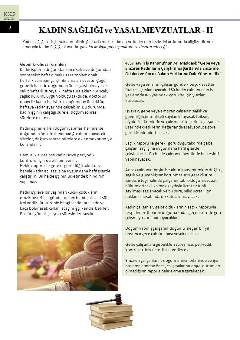 KSEP BÜLTEN Sayı 6 Mart 2014 Kadınlarda en sık görülen kanser meme kanseridir.