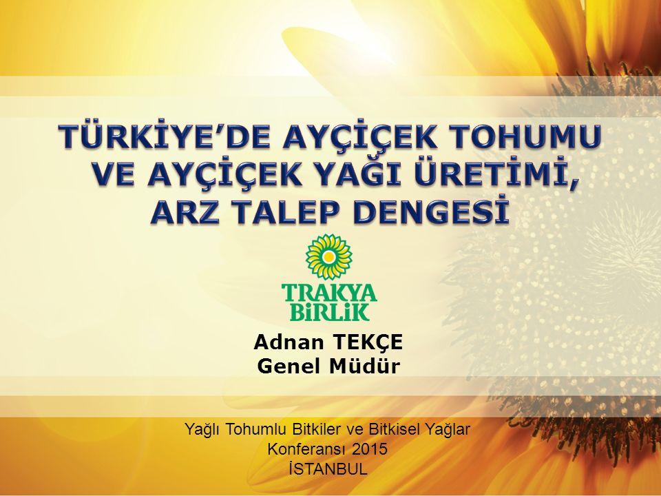 Türkiye yağlı tohum üretimi 2014/2015 iş yılında yaklaşık 2,9 milyon ton civarında gerçekleşmiş olup, grafikte de görüldüğü gibi son yıllarda ayçiçeği tohumu en çok üretilen yağlı tohum bitkisidir.