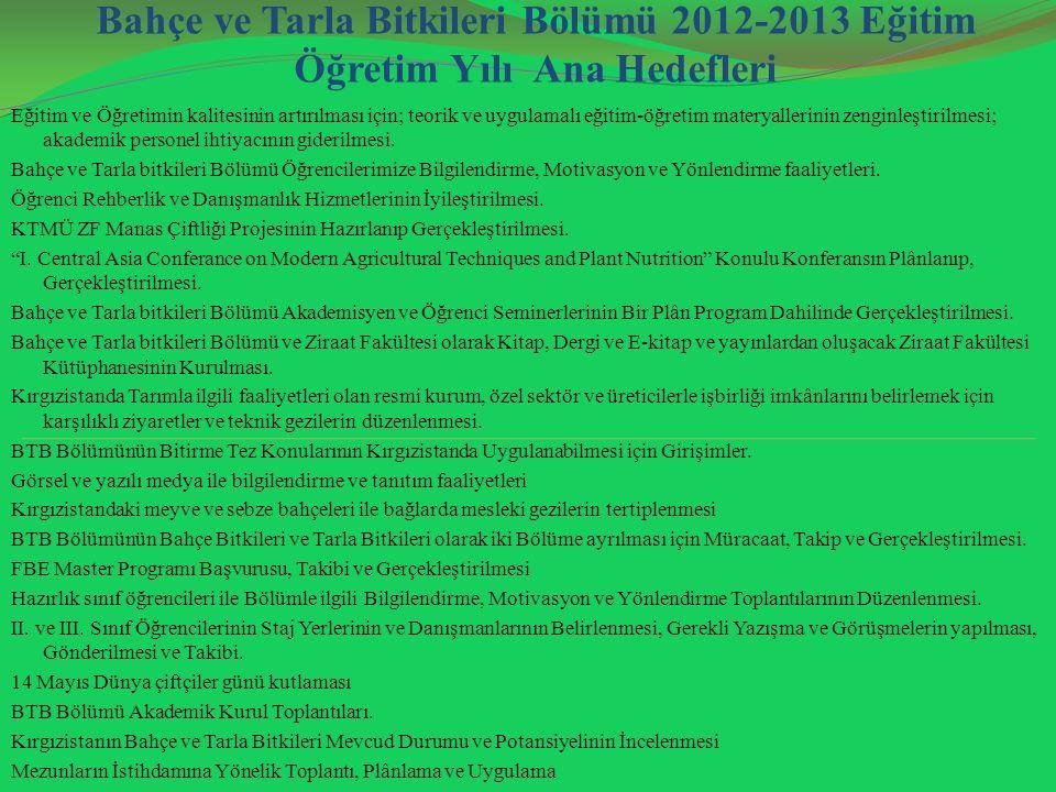 Bitki Koruma Bölümü 2012-2013 Eğitim-Öğretim Yılı Hedefleri 1.