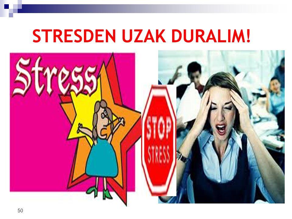 STRESDEN UZAK DURALIM! 50