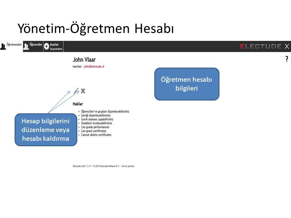 Yönetim-Öğretmen Hesabı Hesap bilgilerini düzenleme veya hesabı kaldırma Öğretmen hesabı bilgileri