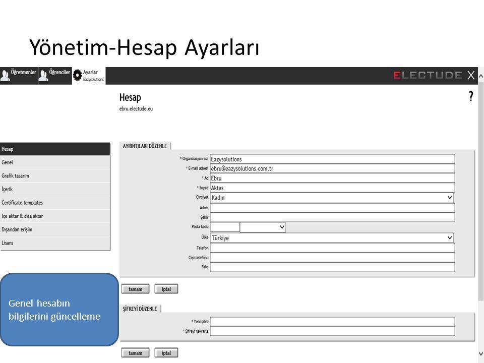 Yönetim-Hesap Ayarları Genel hesabın bilgilerini güncelleme