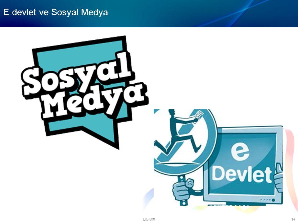 BIL-506 14 E-devlet ve Sosyal Medya