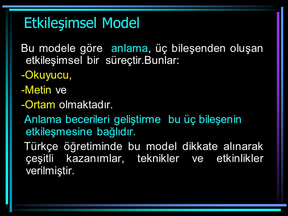 Yapılandırıcı Anlama Modelleri Yapılandırıcı yaklaşımda öğrencilerin anlama becerilerini geliştirmek için çeşitli modellerden yararlanılır. Bunlar: -E