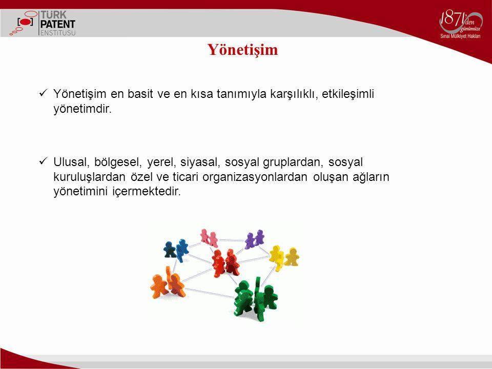 Yönetişim Yönetişim en basit ve en kısa tanımıyla karşılıklı, etkileşimli yönetimdir. Ulusal, bölgesel, yerel, siyasal, sosyal gruplardan, sosyal kuru