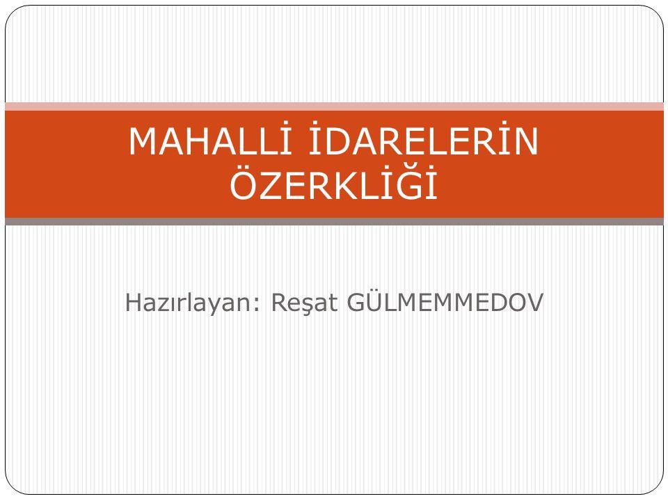 Genel hukuki yapı Ülkemizde mahalli idare sistemi içerisinde üç tür yerel yönetim kuruluşu vardır.