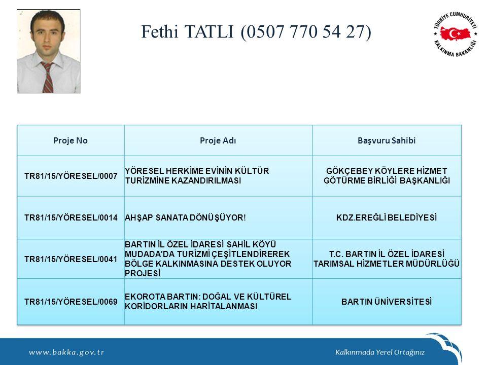 Fethi TATLI (0507 770 54 27)