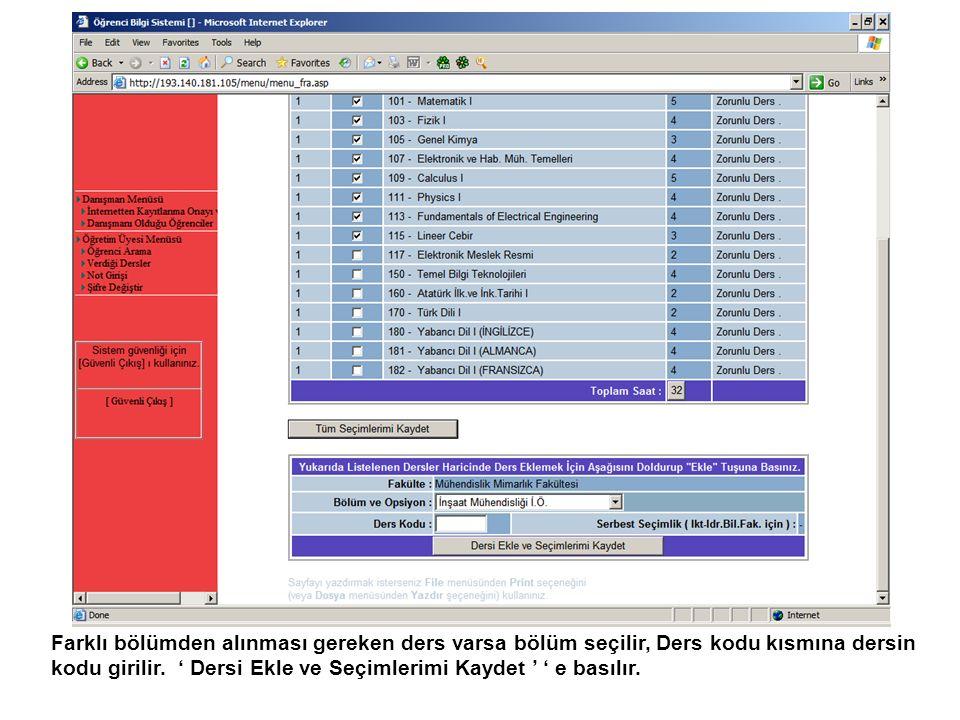 Kaydet e basıldıktan sonra Seçilmiş derslerin liste ekranı çıkar.