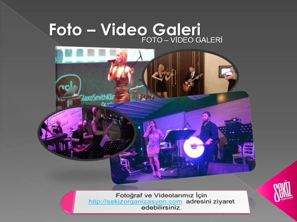 Foto – Video Galeri FOTO – VİDEO GALERİ FOTO – VİDEO GALERİ