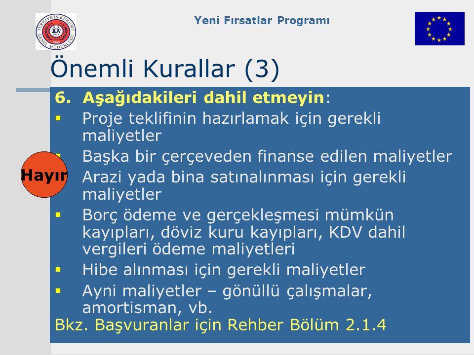 Yeni Fırsatlar Programı Önemli Kurallar (3) 6.