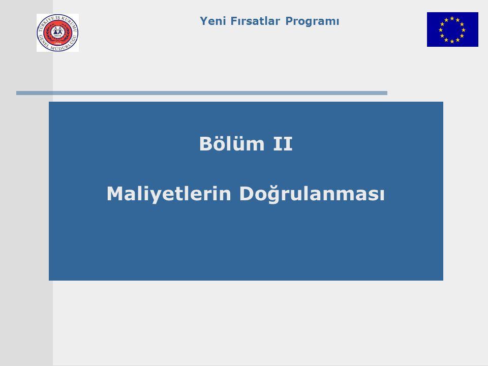 Yeni Fırsatlar Programı Bölüm II Maliyetlerin Doğrulanması