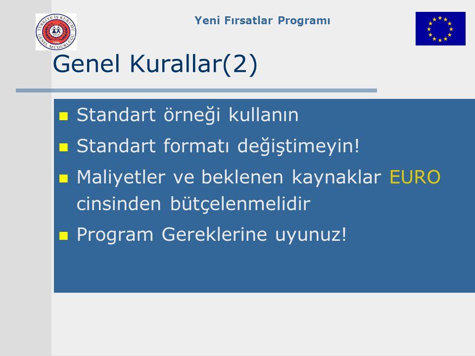 Yeni Fırsatlar Programı 8.İdari Maliyetler HarcamalarMaliyetler 1.