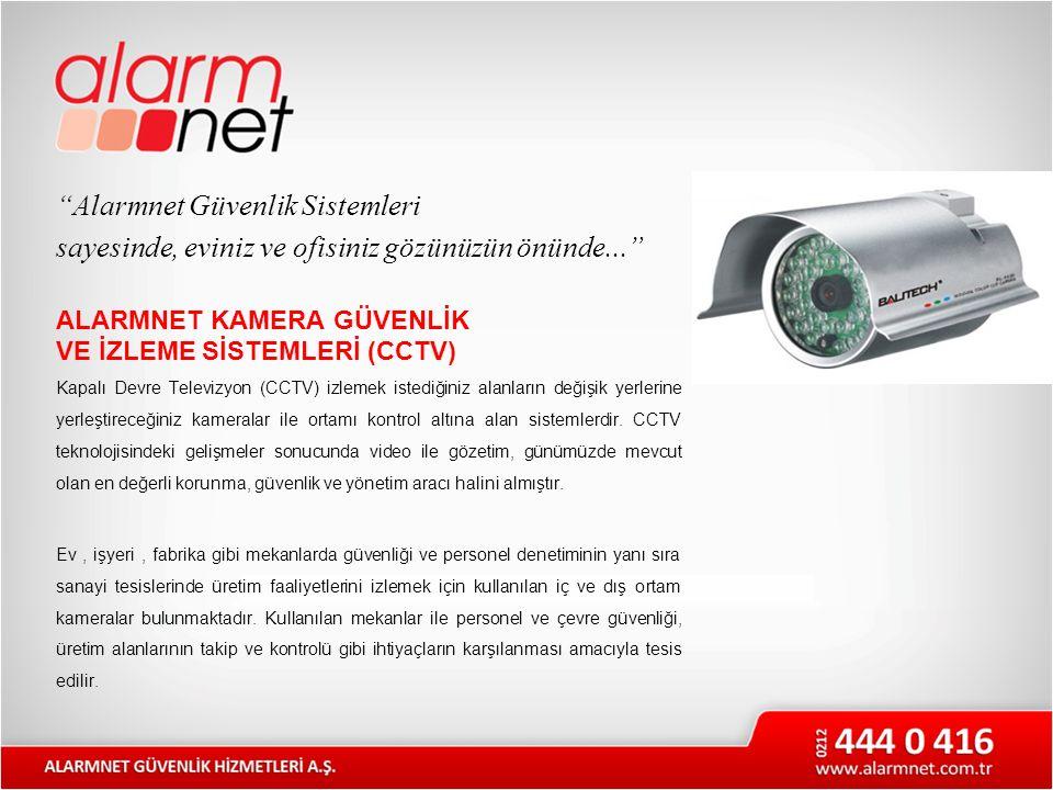 """""""Alarmnet Güvenlik Sistemleri sayesinde, eviniz ve ofisiniz gözünüzün önünde..."""" ALARMNET KAMERA GÜVENLİK VE İZLEME SİSTEMLERİ (CCTV) Kapalı Devre Tel"""