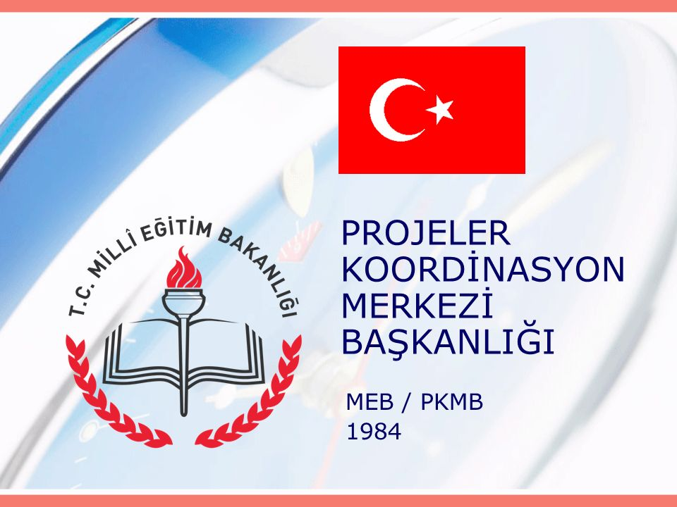 PROJELER KOORDİNASYON MERKEZİ BAŞKANLIĞI MEB / PKMB 1984
