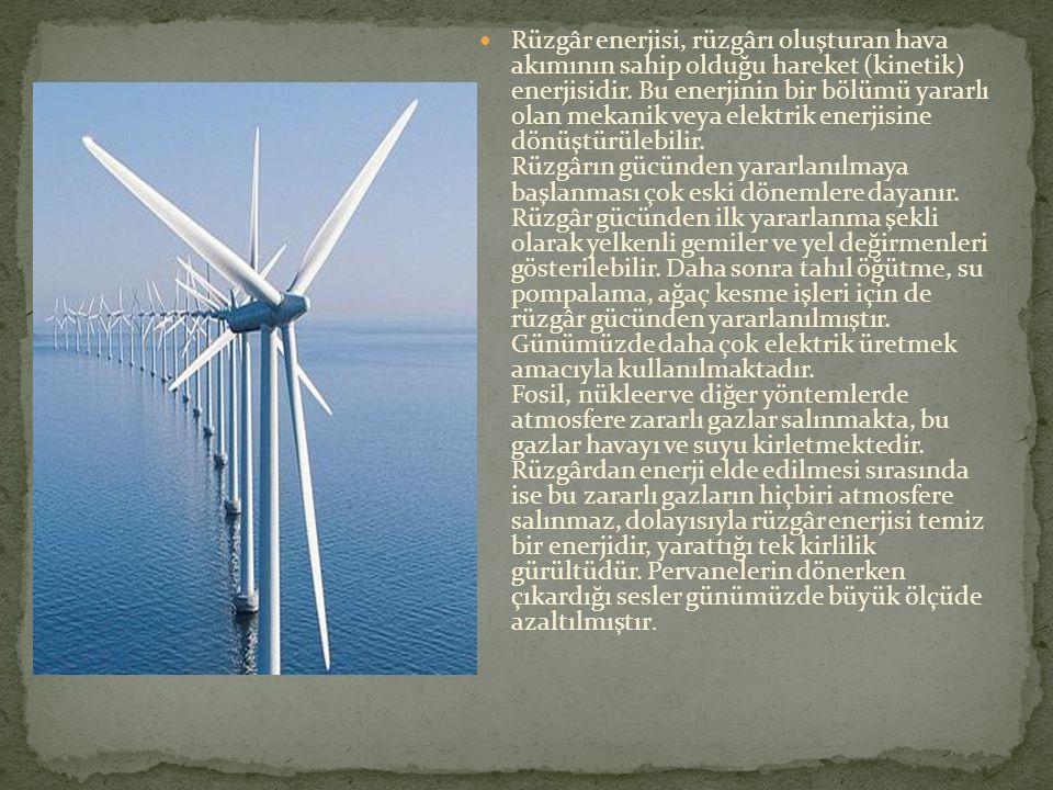 Rüzgâr enerjisi, rüzgârı oluşturan hava akımının sahip olduğu hareket (kinetik) enerjisidir.