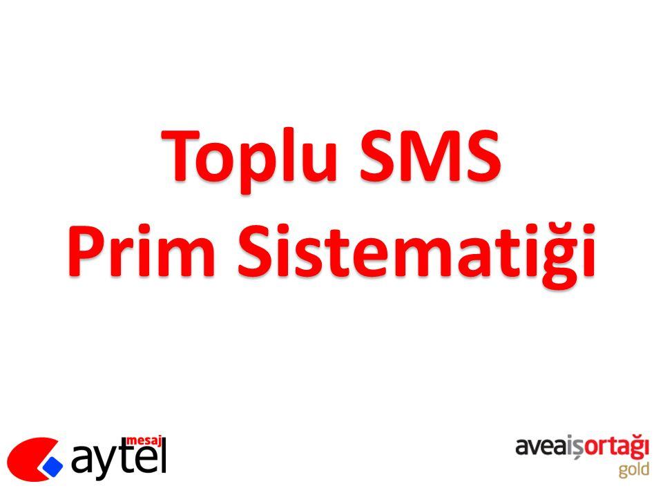 Toplu SMS Prim Sistematiği
