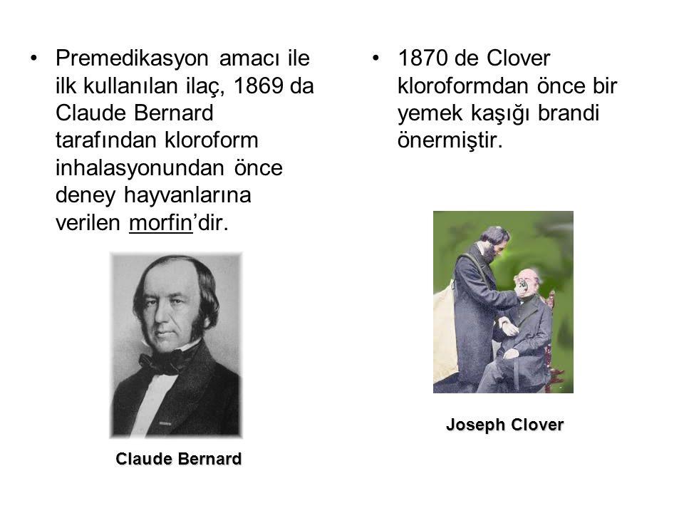 Premedikasyon amacı ile ilk kullanılan ilaç, 1869 da Claude Bernard tarafından kloroform inhalasyonundan önce deney hayvanlarına verilen morfin'dir. 1