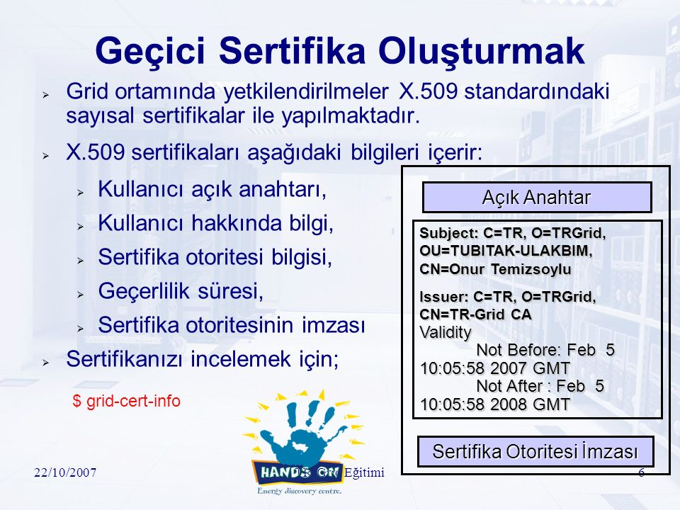 22/10/2007TR-Grid Eğitimi37 Uygulama-III