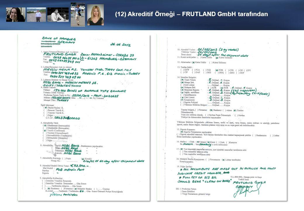 (12) Akreditif Örneği – FRUTLAND GmbH tarafından