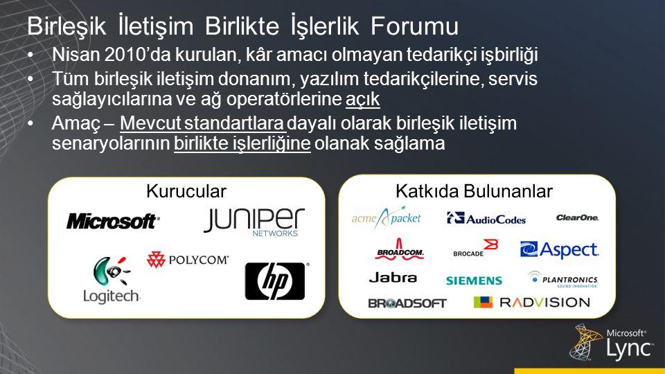 Birleşik İletişim Birlikte İşlerlik Forumu Nisan 2010'da kurulan, kâr amacı olmayan tedarikçi işbirliği Tüm birleşik iletişim donanım, yazılım tedarikçilerine, servis sağlayıcılarına ve ağ operatörlerine açık Amaç – Mevcut standartlara dayalı olarak birleşik iletişim senaryolarının birlikte işlerliğine olanak sağlama