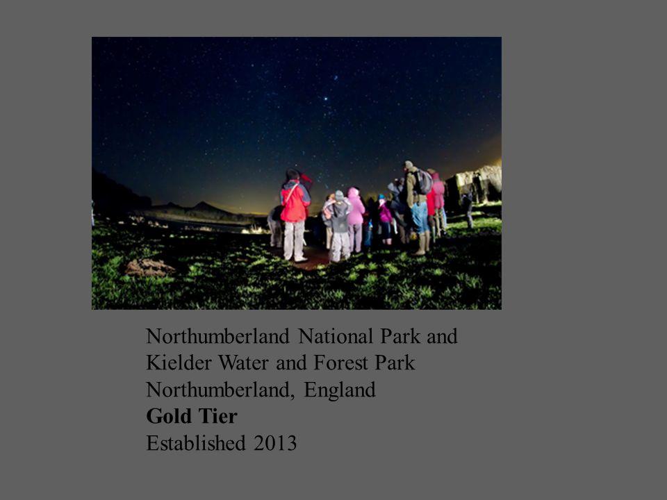 Northumberland National Park and Kielder Water and Forest Park Northumberland, England Gold Tier Established 2013