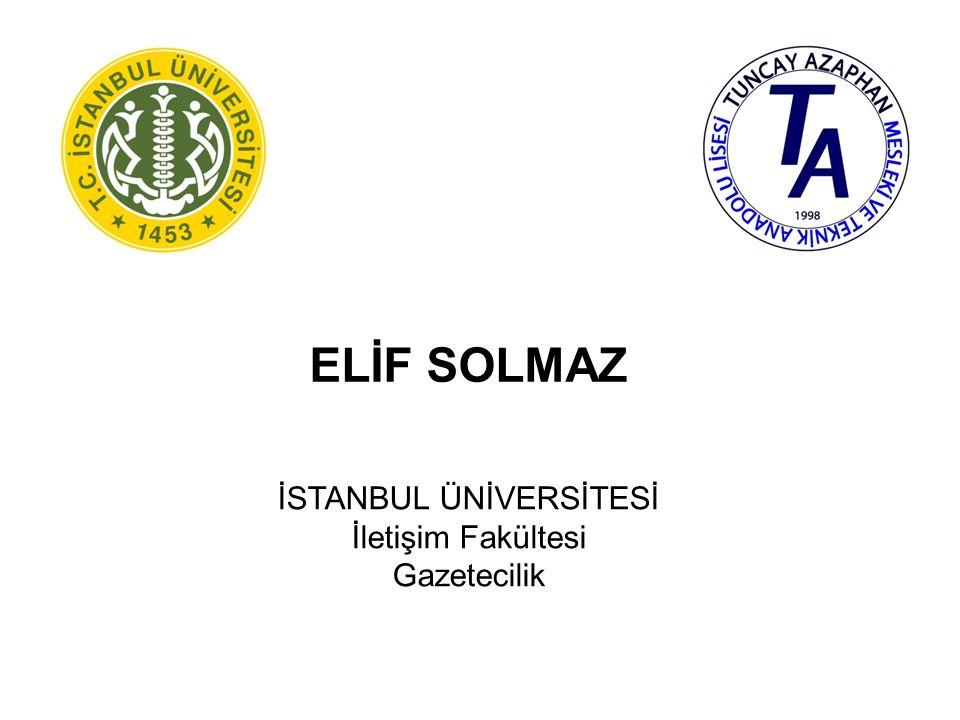 KÜRŞAT BATUHAN USTA İSTANBUL ÜNİVERSİTESİ Edebiyat Fakültesi Tarih (İÖ)
