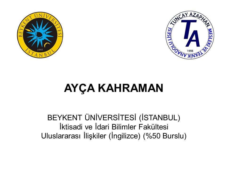 SEZİN HARALLIGİL BEYKENT ÜNİVERSİTESİ (İSTANBUL) İletişim Fakültesi Yeni Medya (%50 Burslu)