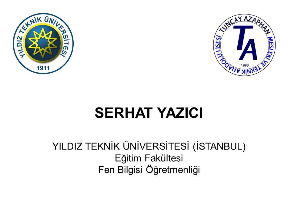 BURCU ARIK YILDIZ TEKNİK ÜNİVERSİTESİ (İSTANBUL) Eğitim Fakültesi Bilgisayar ve Öğretim Teknolojileri Öğretmenliği