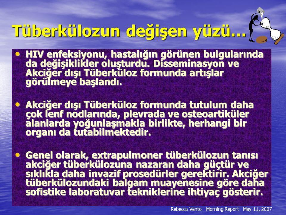 Centers for Disease Control (CDC)'nin 1986'da 3942 tüberkülozlu olguyu irdelediği çalışmada; -EPTB oranı %17.5 olarak belirlenmiş -EPTB formlarının dağılımı; -EPTB formlarının dağılımı; %30,9 tüberküloz lenfadenopati %23 tüberküloz plörezi %11.9 genitoüriner tüberküloz %7.3 kemik-eklem tüberküloz %7.3 miliyer tüberküloz %4.6 tüberküloz menenjit %3.3 periton tüberküloz %9.8 diğer formlar EKSTRAPULMONER TÜBERKÜLOZ (EPTB)