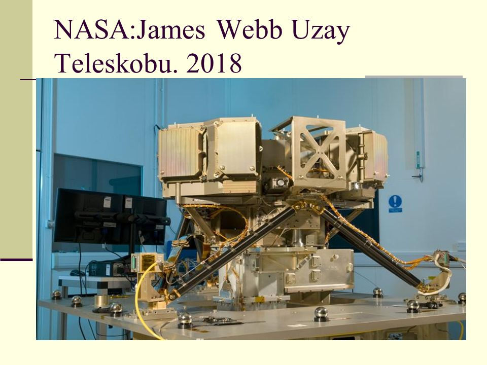 NASA:James Webb Uzay Teleskobu. 2018