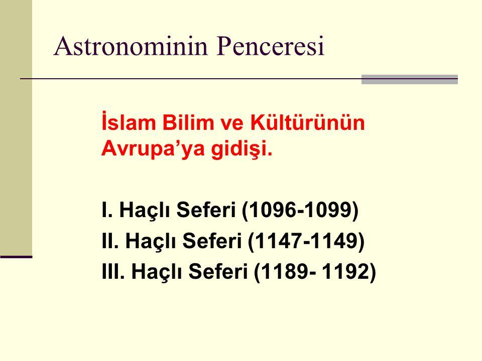 Astronominin Penceresi İslam Bilim ve Kültürünün Avrupa'ya gidişi.