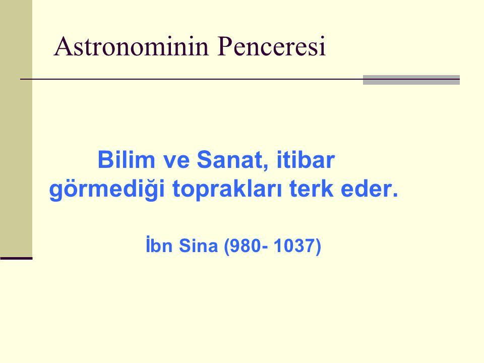 Astronominin Penceesi SABRINIZ için TEŞEKKÜR EDERİM.