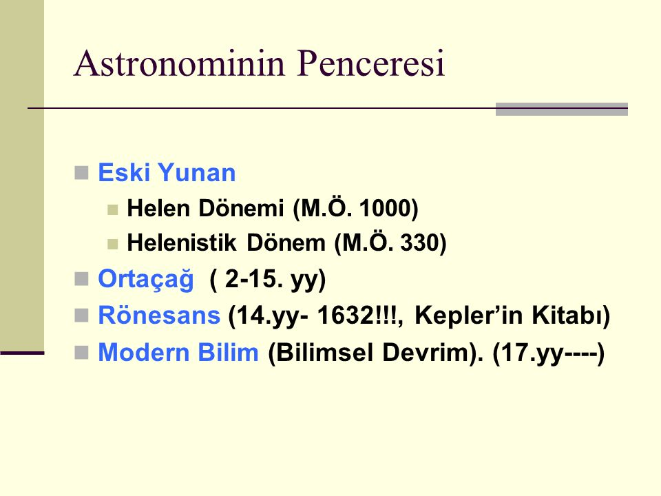 Astronominin Penceresi Eski Yunan Helen Dönemi (M.Ö.