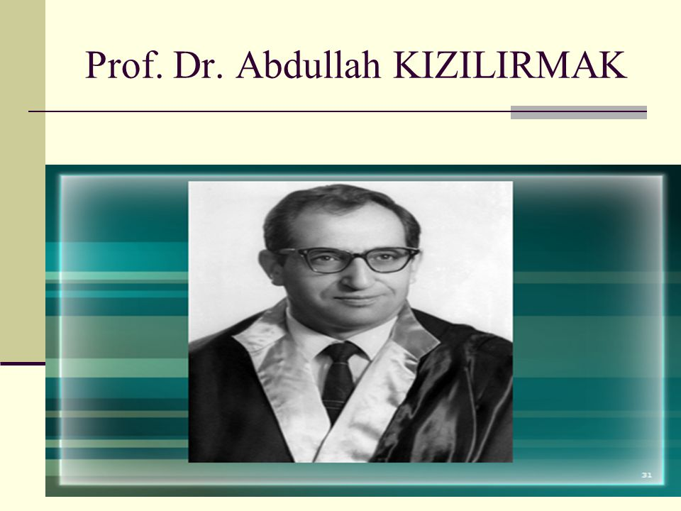Prof. Dr. Abdullah KIZILIRMAK