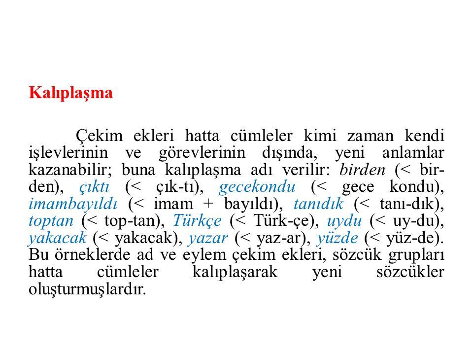 Örnekseme Örnekseme, özellikle ses ve biçim bakımından yabancı sözcükleri model alarak yerli biçimbirimlerle sözcük üretilmesidir.